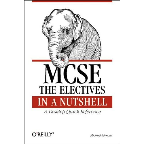 MCSE : The Electives in a Nutshell (en anglais)