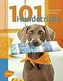 101 Hundetricks: Aus dem Englischen von Claudia Händel