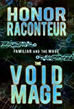 The Void Mage (The Familiar and Mage Book 2) (English Edition)