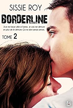 Borderline - Tome 2 par [Roy, Sissie]