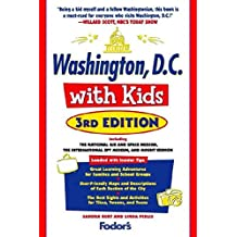 Fodor's Washington, D.C. with Kids, 3rd Edition (Travel Guide, Band 3)