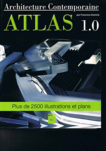 Descargar Libro Atlas de l'architecture contemporaine de Francisco Asensio Cerver