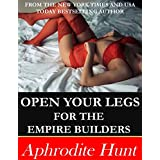 Open Your Legs for the Empire Builders (English Edition)