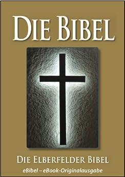 die-bibel-elberfelder-ausgabe-ebibel-fr-ebook-lesegerte-optimierte-ausgabe