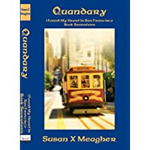 Quandary (I Found My Heart in San Francisco Book 17) (English Edition)