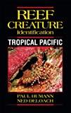 Reef Creature Identification: Tropical Pacific