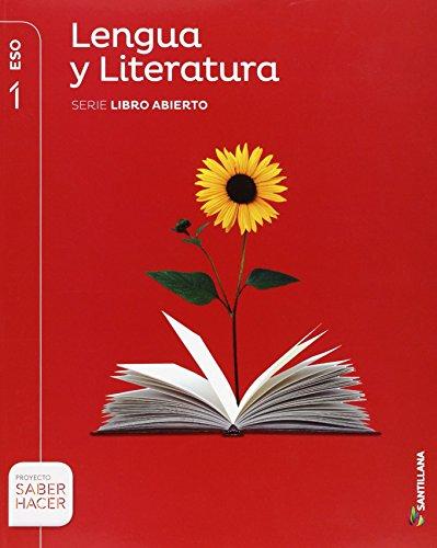 LENGUA Y LITERATURA SERIE LIBRO ABIERTO 1 ESO SABER HACER