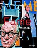Fame + Architecture (Architectural Design)