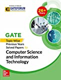 GATE Topic-Wise Previous Years Solved Papers for CS&IT