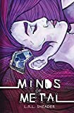Minds of Metal: Book I of the Coyote and Raven Series