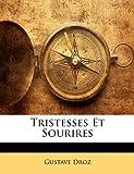 Telecharger Livres Tristesses Et Sourires (PDF,EPUB,MOBI) gratuits en Francaise