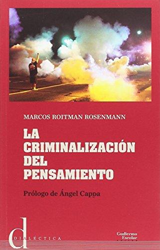 La criminalización del pensamiento (Dialéctica)