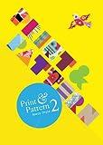 Print & Pattern 2