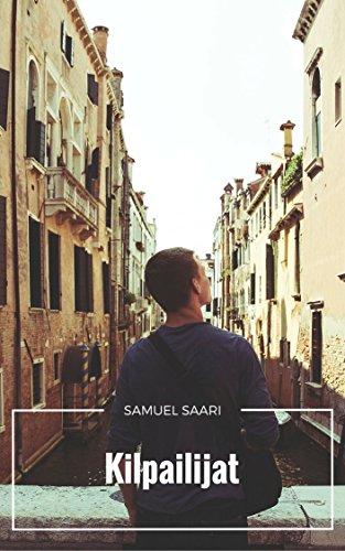 Kilpailijat (Finnish Edition) por Samuel  Saari
