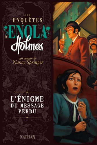 Les enquêtes d'Enola Holmes, Tome 5 : L'énigme du message perdu par Nancy Springer