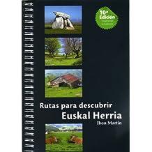 Rutas para descubrir euskal herria 1 (10.ed)