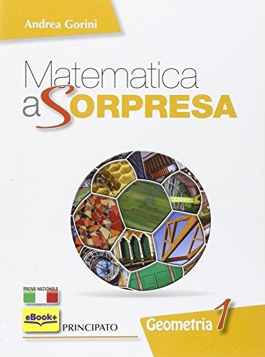 Matematica a sorpresa. Per la Scuola media. Con DVD-ROM. Con espansione online: 1