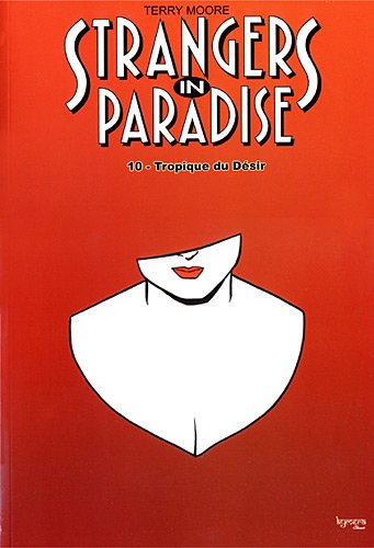 Strangers in paradise T10