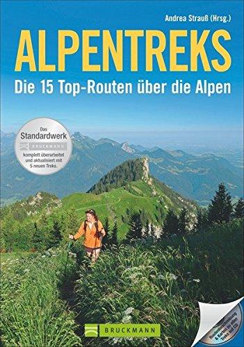 Download Alpentreks: Die 15 Top-Routen über die Alpen