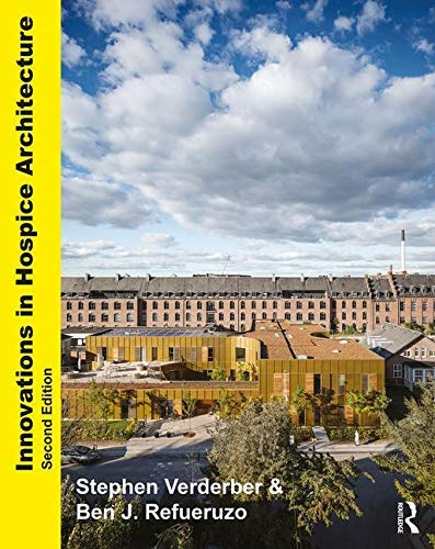 Innovations in Hospice Architecture (English Edition)