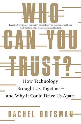 Who Can You Trust? por Rachel Botsman
