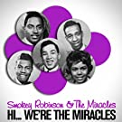 Hi... We're the Miracles (Original 1961 Album - Digitally Remastered)