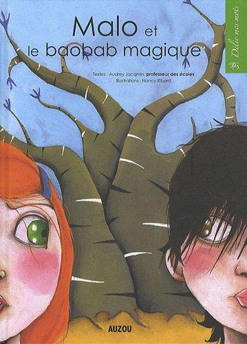 """<a href=""""/node/138567"""">Malo et le baobab magique</a>"""