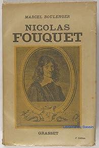 Nicolas Fouquet par Marcel Boulenger