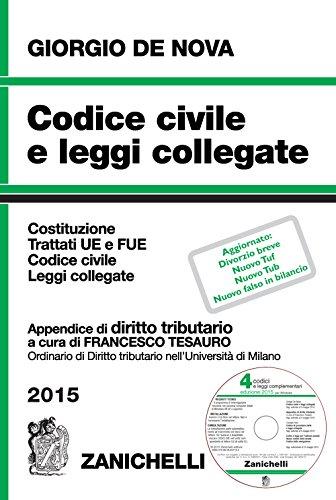 Codice civile e leggi collegate 2015. Con appendice di diritto tributario. Con CD-ROM
