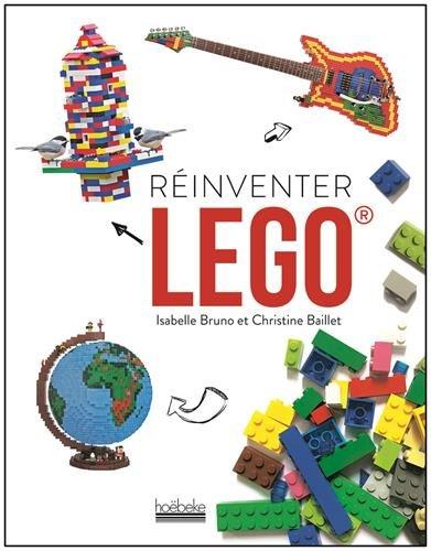 Réinventer Lego ®