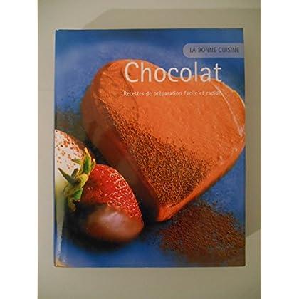 Le chocolat Recettes de préparation facile rapide / InTexte / Réf43745
