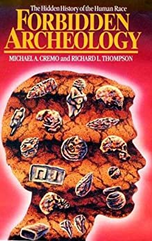 Forbidden Archaeology (English Edition) par [Cremo, Michael]