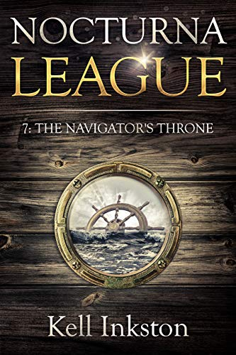 Nocturna League (Episode 7: The Navigator's Throne) (English Edition)