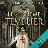 Le septième templier: Antoine Marcas 8