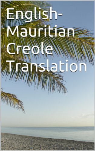 English- Mauritian Creole Translation (English Edition)