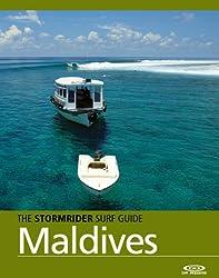 The Stormrider Surf Guide - Maldives (Stormrider Surf Guides) (English Edition)