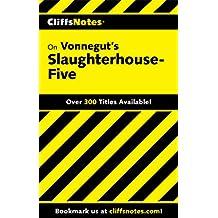 CliffsNotes on Vonnegut's Slaughterhouse-Five (Cliffsnotes Literature Guides)
