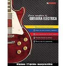 Curso completo de guitarra eléctrica: Método moderno de técnica ...