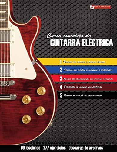 Curso completo de guitarra eléctrica: Método moderno...