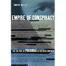 Empire of Conspiracy: The Culture of Paranoia in Postwar America