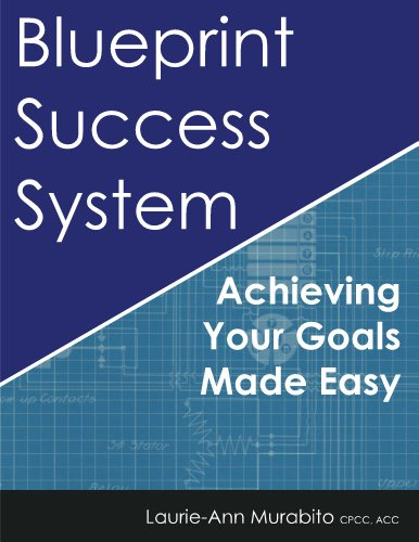 Download blueprint success system by laurie ann murabito pdf download blueprint success system by laurie ann murabito pdf malvernweather Image collections