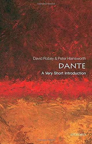 Dante: A Very Short Introduction (Very Short Introductions) by Hainsworth, Peter, Robey, David (February 26, 2015) Paperback