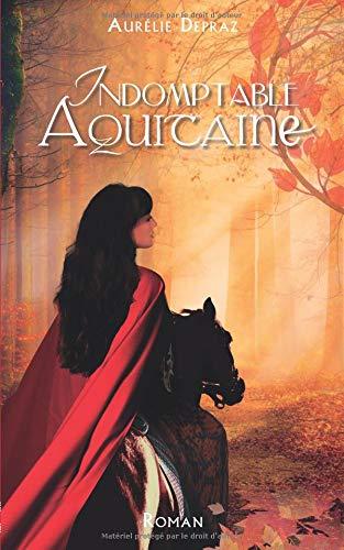Indomptable Aquitaine par  Aurélie Depraz