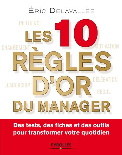 Les 10 règles d'or du manager
