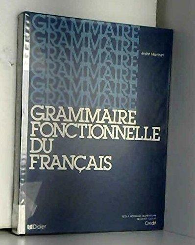 La grammaire fonctionnelle du français