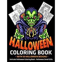 Halloween Coloring Book with 50 Halloween Designs : Intricate Halloween Coloring Book : Halloween Small Gifts