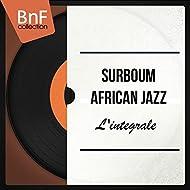 Surboum African Jazz (L'intégrale)