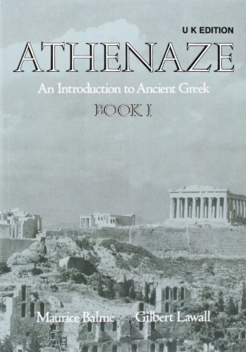 Athenaze: Student's Book I: Introduction to Ancient Greek: Student's Book Bk.1 por Maurice Balme