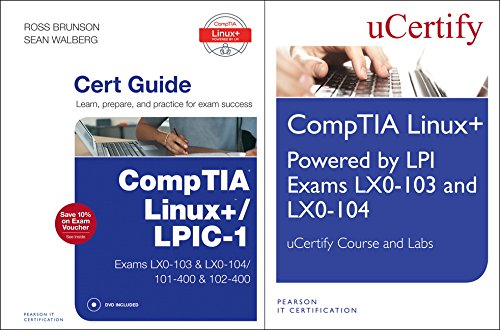 Linux+ Powered by LPI Exams Lx0-103 and Lx0-004 Ucertify Course and Labs and Comptia Linux+/Lpic-1 Cert Guide Bundle (Pearson It Cybersecurity Curriculum (Pitcc)) por Ucertify