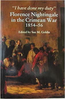 Book Selected Letters: I Have Done My Duty: Florence Nightingale in the Crimean War, 1854-56